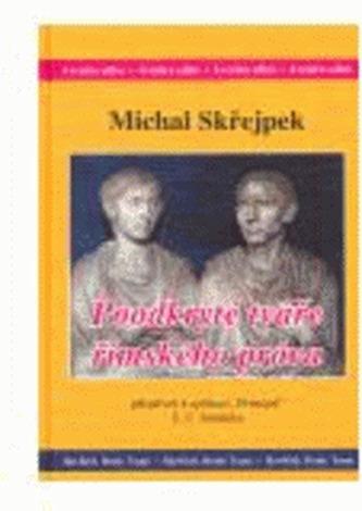 Poodkryté tváře římského práva - Michal Skřejpek