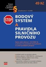 Bodový systém a pravidla silničního provozu