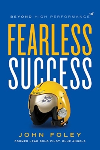 Fearless Success - Foley, M.; Lennon, John