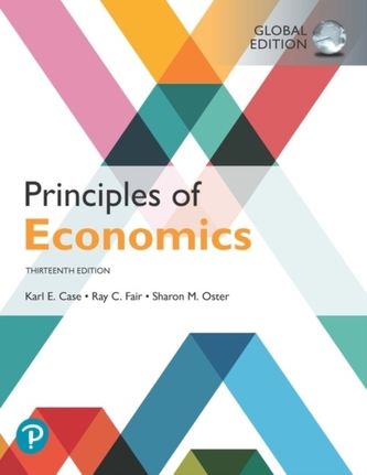Principles of Economics, Global Edition - Case, Karl E.