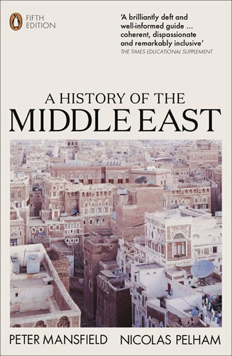 A History of the Middle East - Mansfield Peter