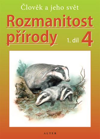 Rozmanitost přírody 4/1 - Přírodověda pro 4. ročník ZŠ - nové vydání