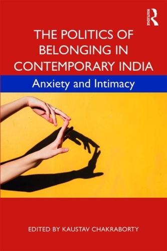 The Politics of Belonging in Contemporary India