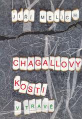 Chagallovy kosti (v trávě)