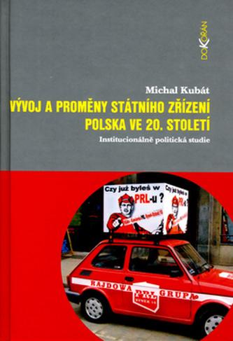 Vývoj a proměny státního zřízení Polska ve 20. století