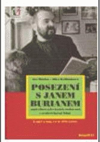 Posezení s Janem Burianem I.