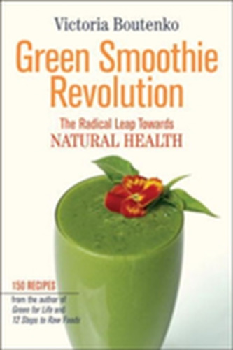 Green Smoothie Revolution - Boutenko Victoria