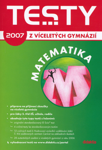 Testy z víceletých gymnázií matemtika 2007