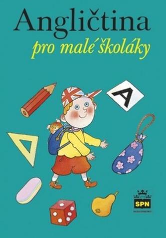 Angličtina pro malé školáky - Marie Zahálková