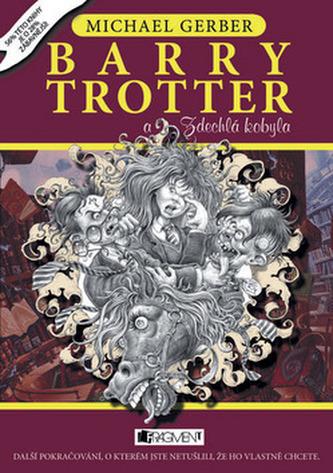 Barry Trotter a Zdechlá kobyla