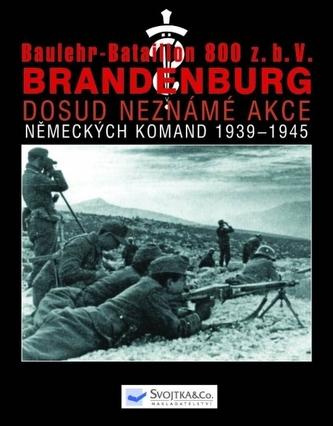 Baulehr-Bataillon 800 z.b.V- II.část - Brandenburg