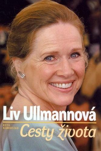 Liv Ullmannová Cesty života