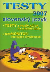 TESTY 2007 slovenský jazyk