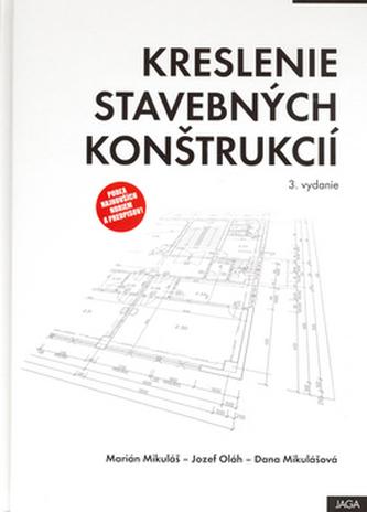 Kreslenie stavebných konštrukcií