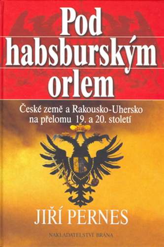 Pod Habsburským orlem