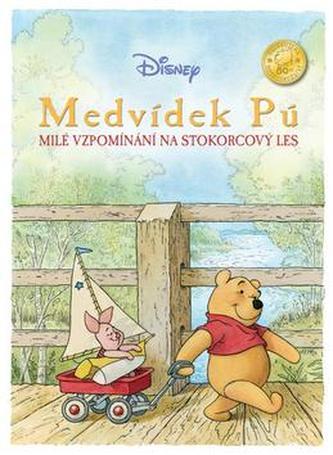 Medvídek Pú Milé vzpomínání na Strokorcový les