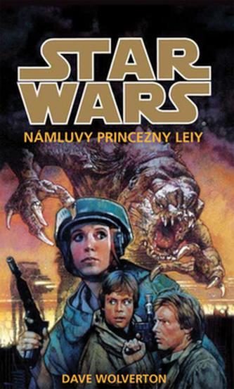 STAR WARS Námluvy princezny Leiy