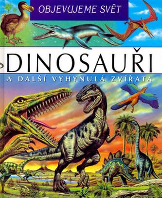 Dinosauři Objevujeme svět