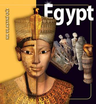 Egypt - Na vlastní oči - Tyldesley Joyce