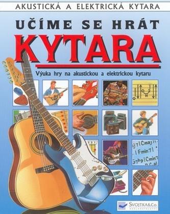 Učíme se hrát Kytara