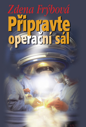 Připravte operační sál