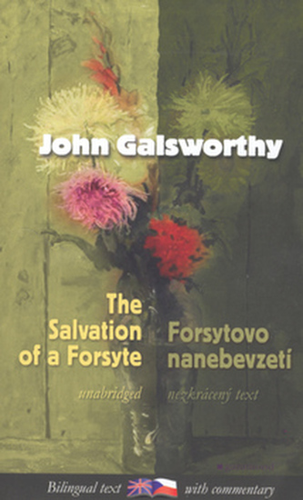 Forsytovo nanebevzetí, The Salvation of a Forsyte