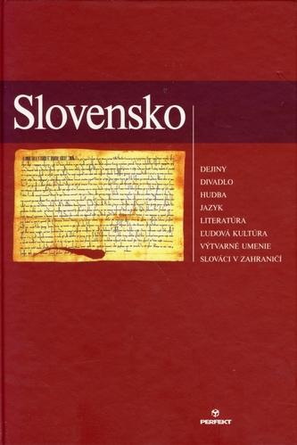 Slovensko/Dejiny - divadlo - hudba - jazyk, literatúra - ľudová