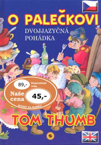 O Palečkovi Tom Thumb