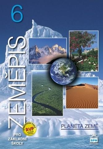 Zeměpis 6 pro základní školy Planeta země - Jaromír Demek