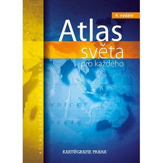 Atlas světa pro každého - Kolektiv Autorů