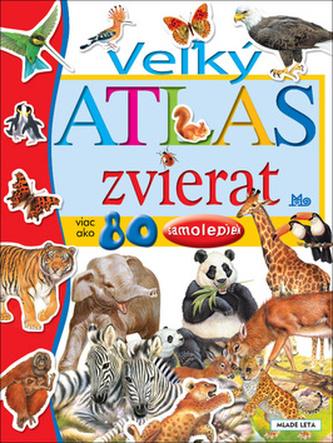 Veľký atlas zvierat, 4. vydanie - Arredondo Francisco