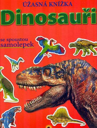 Dinosauři Úžasná knížka