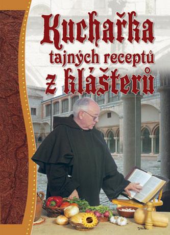 Kuchařka tajných receptů z klášterů