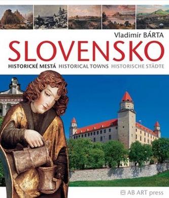 Slovensko Historické mestá