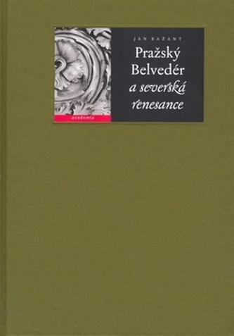 Pražský Belvedér a severská renesance