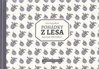 Pohádky z lesa - Petra Janoušková
