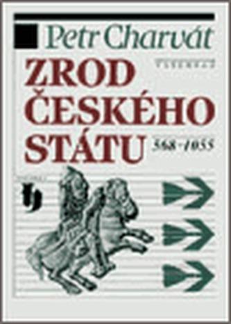 Zrod českého státu 568-1055