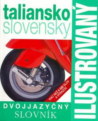 Ilustrovaný dvojjazyčný slovník taliansko - slovesnký