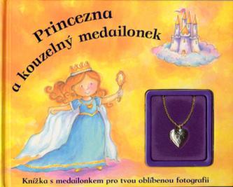 Princezna a kouzelný medailonek