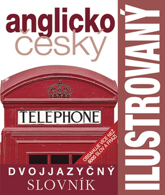 Ilustrovaný anglicko český dvojjazyčný slovník