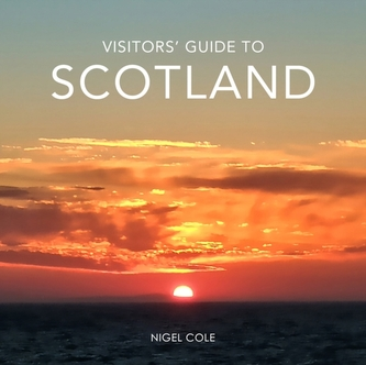 Visitors' Guide to Scotland - Cole, Nigel