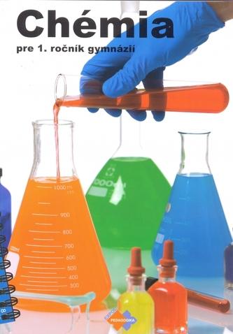 Chémia pre 1. ročník gymnázia so štvorročným štúdiom a 5. ročník gymnázia s osemročným štúdiom - kolektív autorov.