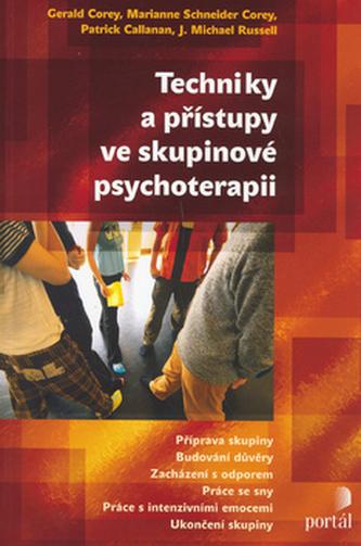 Techniky a přístupy ve skupinové psychoterapii