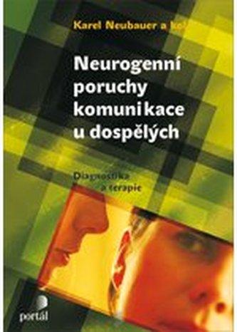 Neurogenní poruchy komunikace u dospělých