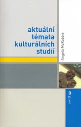 Aktuální témata kulturních studií