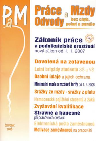 Práce a mzdy 7/2006