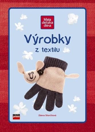 Výrobky z textilu