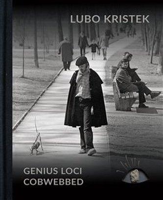 Lubo Kristek - Genius Loci Cobwebbed - Kolektiv Autorů