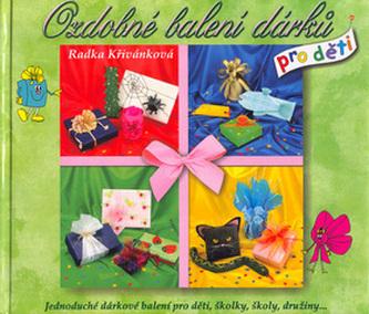 Ozdobné balení dárků pro děti