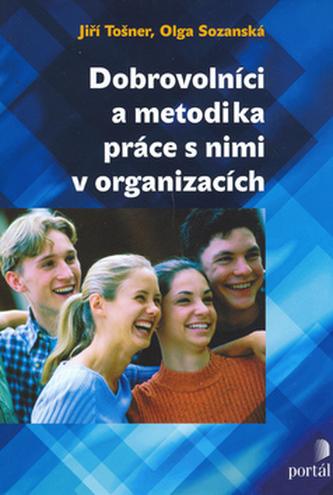 Dobrovolníci a metodika práce s nimi v organizacích